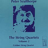 Sculthorpe: Complete String Quartets Vol 2 / Goldner Quartet