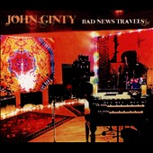 John Ginty: Bad News Travels: Live
