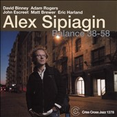 Alex Sipiagin/Alex Sipiagin Sextet: Balance 38-58