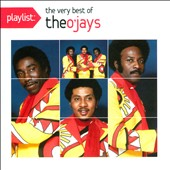 The O'Jays: Playlist: The Very Best Of The O'Jays