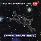 Various Artists: Sci-Fi's Greatest Hits, Vol. 1: Final Frontiers