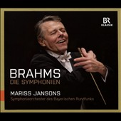 Brahms: The Complete Sympnonies, Nos. 1 - 4 / Bavarian Radio SO, Jansons