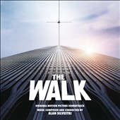Alan Silvestri: The Walk [Original Motion Picture Soundtrack]