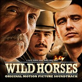 Various Artists: Wild Horses [Original Soundtrack]