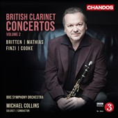 Clarinet Concertos by Benjamin Britten, Arnold Cooke, Gerald Finzi & William Mathias / Michael Collins, clarinet; BBC SO