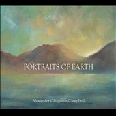 Alexander Chapman Campbell: Portraits of Earth