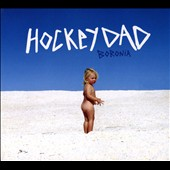 Hockey Dad: Boronia [Digipak]
