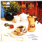 Peggy Lee (Vocals): Black Coffee
