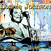 Lonnie Johnson: Playing with the Strings [Snapper] [Digipak] [Remaster]
