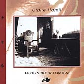Claire Hamill: Love in the Afternoon