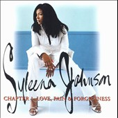 Syleena Johnson: Chapter 1: Love, Pain & Forgiveness