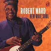 Robert Ward: New Role Soul *