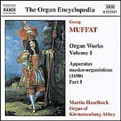 The Organ Encyclopedia - Muffat: Organ Works Vol 1
