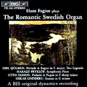 The Romantic Swedish Organ / Hans Fagius