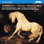 Wood: Symphony, Scenes from Comus / Davis, BBC SO