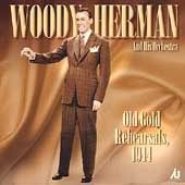 Woody Herman: Old Gold Rehearsals 1944