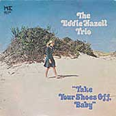 Eddie Hazell (Jazz): Take Your Shoes Off