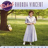 Rhonda Vincent: My Blue Tears