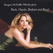 Margery McDuffie Whatley plays Bach, Haydn, Brahms and Ravel