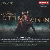 Opera in English - Janacek: The Cunning Little Vixen /Rattle