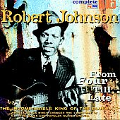 Robert Johnson: From Four Till Late [Digipak]