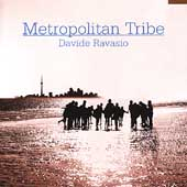 Davide Ravasio: Metropolitan Tribe *