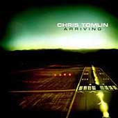 Chris Tomlin: Arriving
