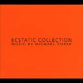 Michael Torke - Ecstatic Collection