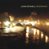 John Stowell: Resonance