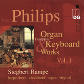 Philips: Complete Organ & Keyboard Works Vol 1 / Rampe