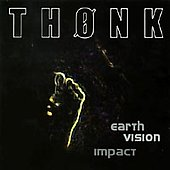 Thonk: Earth Vision Impact