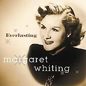 Margaret Whiting: Everlasting
