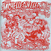 Thee Michelle Gun Elephant: Rumble *