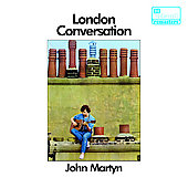 John Martyn: London Conversation