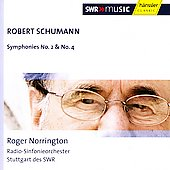 Schumann: Symphonies no 2 & 4 / Norrington, Stuttgart RSO