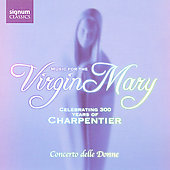 Music for the Virgin Mary / Concerto delle Donne