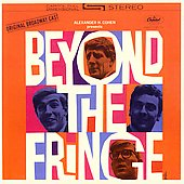 Beyond the Fringe: Beyond the Fringe [Original Broadway Cast]