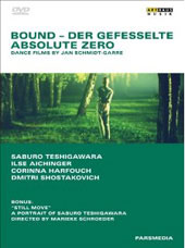 Bound and Absolute Zero: Dance Films by Jan Schmidt / Teshigawara [DVD]