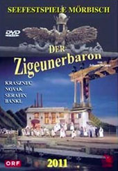 Johann Strauss: Der Zigeurnerbaron (The Gypsy Baron) / Daniel and Harald Serafin, Evelin Novak, Lucien Krasznec, Wolfgang Bankl (Seefestspiele Moerbisch Austria 2011) [DVD]