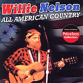 Willie Nelson: All American Country