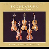 Anne Svanaug Haugan/Svein Westad: Scordatura: The Dahle Tradition