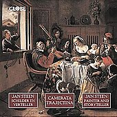 The Musical World of Jan Steen / Camerata Trajectina