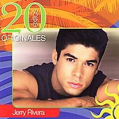Jerry Rivera: 20 Exitos Originales