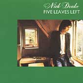 Nick Drake: Five Leaves Left [Remaster]