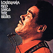 Louisiana Red: Louisiana Red Sings the Blues