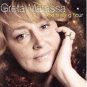 Greta Matassa: The Smiling Hour