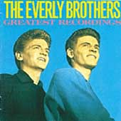The Everly Brothers: Greatest Recordings