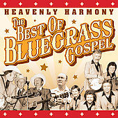 Various Artists: Heavenly Harmony: The Best of Bluegrass