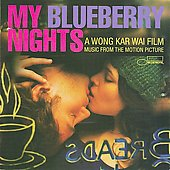 Original Soundtrack: My Blueberry Nights