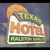 Ralston Bowles: Rally at the Texas Hotel [Slimline]
